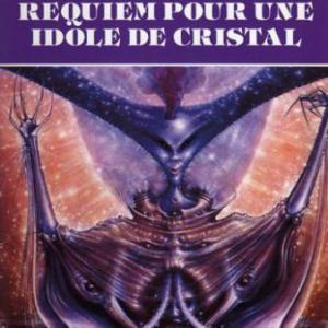 Requiem-pour-une-idole-de-cristal.jpg