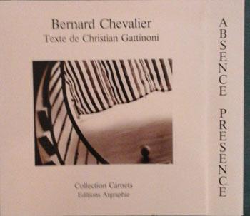 Chevalier Bernard Absence