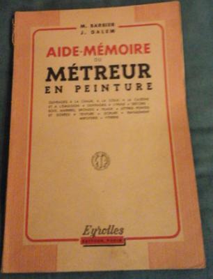 Barbier et Dalem Aide-Mémoire du métreur en peinture