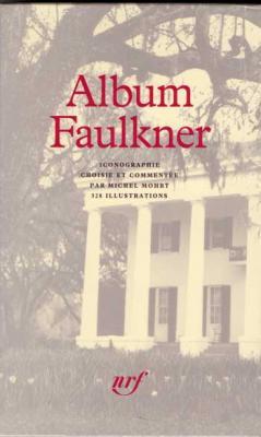 Album Faulkner par Michel Mohrt