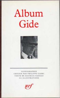 Album Gide par Philippe Clerc et Maurice Nadeau