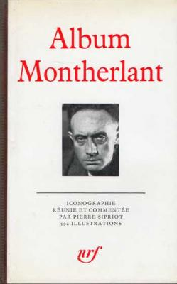 Album Montherlant par Pierre Spiriot VENDU