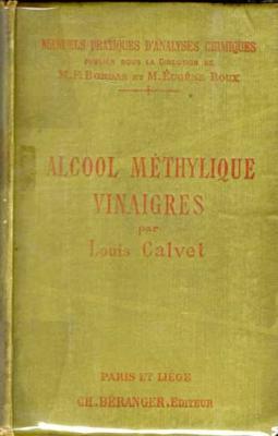 Alcool méthylique Vinaigres par Louis Calvet