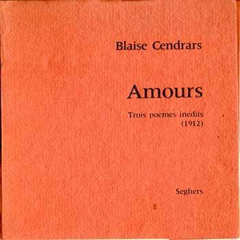 Cendrars Blaise Amours Trois poèmes inédits (1912) VENDU