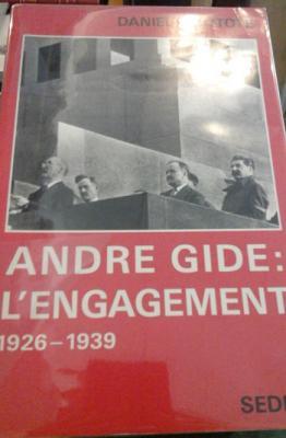 Moutote Daniel André Gide L'engagement 1926-1939