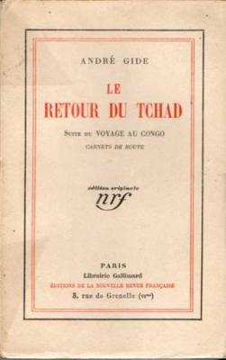 Le retour du Tchad Suite du Voyage au Congo Carnets de route par André Gide