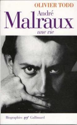 André Malraux une vie par Olivier Todd