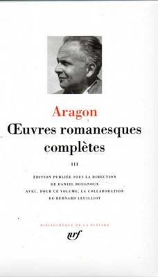 Aragon Oeuvres romanesques complètes Tome 3