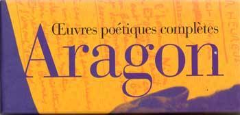 Aragon Oeuvres poétiques complètes Tome 1 et 2 Dans coffret