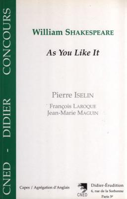 As You Like It de William Shakespeare par Pierre Iselin, François Laroque et Jean-Marie Maguin