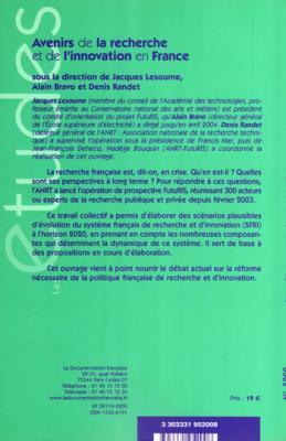 Avenirs de la recherche et de l'innovation en France sous la direction de Jacques Lesourne, Alain Bravo et Denis Randet