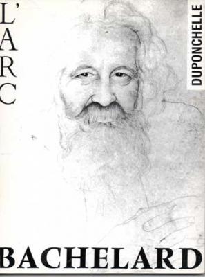 Collectif Bachelard Revue L'Arc