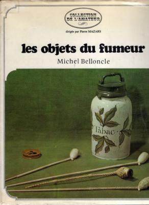 Les objets du fumeur par Michel Belloncle