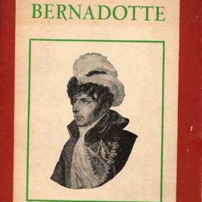 Bernadotte par Bernard Nabonne