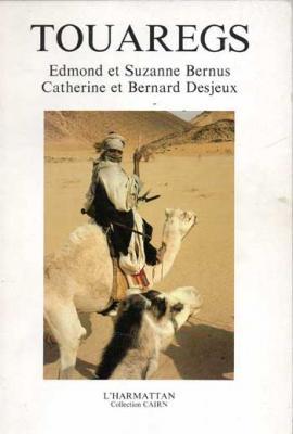 Bernus et Desjeux Touaregs