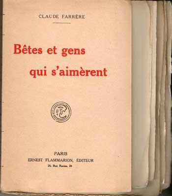 Bêtes et gens qui s'aimèrent par Claude Farrère Exemplaire non rogné