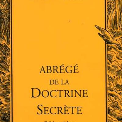 Blavatsky H.P. Abrégé de la doctrine secrète VENDU