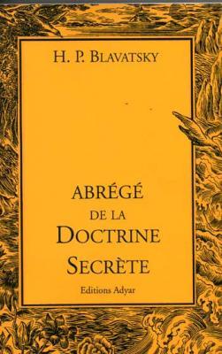 Blavatsky H.P. Abrégé de la doctrine secrète