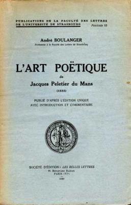Boulanger André L'art poëtique de Jacques Peletier du Mans