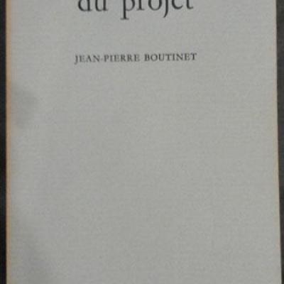 Boutinet Jean-Pierre Anthropologie du projet