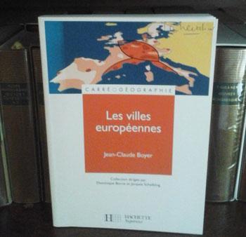 Boyer J.C. Les villes européennes