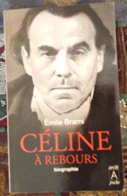 Brami Emile Céline à rebours