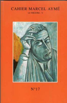 Cahier Marcel Aymé Numéro 17
