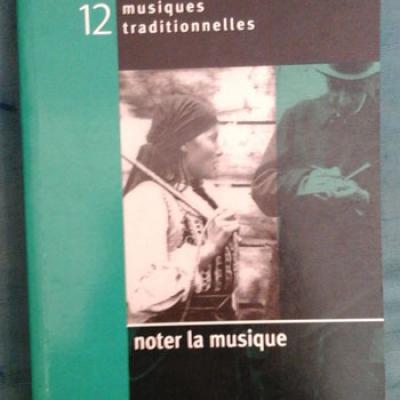 Collectif Cahiers de musiques traditionnelles Numéro 12