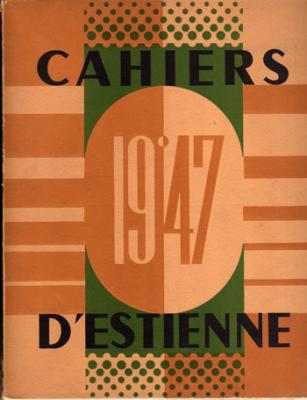 Cahiers d'Estienne. Numéro 13. Année 1947