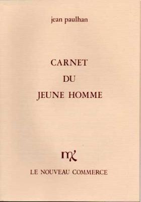 Carnet du jeune homme par Jean Paulhan. Le Nouveau Commerce