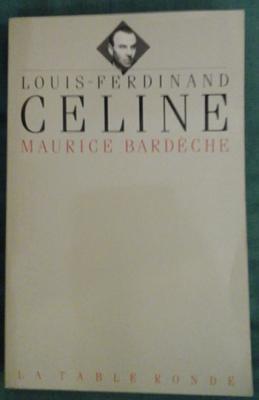 Bardèche M. Louis-Ferdinand Céline