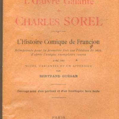 L'oeuvre galante de Charles Sorel L'histoire comique de Francion