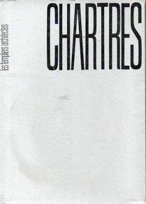 Guinguand Maurice Chartres Les templiers architectes