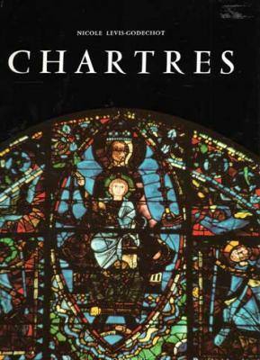 Levis-Godechot Nicole Chartres révélée par sa sculpture et ses vitraux