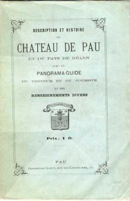 Description et histoire du Château de Pau et du pays de Béarn
