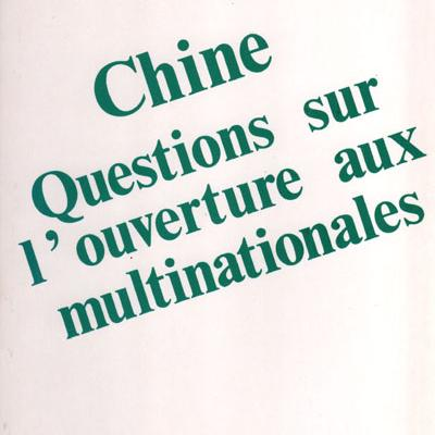Chine Questions sur l'ouverture aux multinationales par Sophie Boutillier et Dimitri Uzunidis