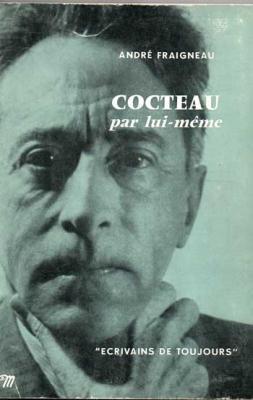 Cocteau par lui même par André Fraigneau