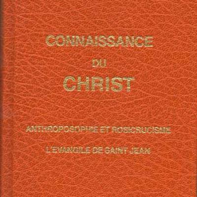 Rudolf Steiner Connaissance du Christ