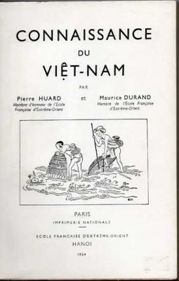 Connaissance du Viêt-Nam par Pierre Huard et Maurice Durand