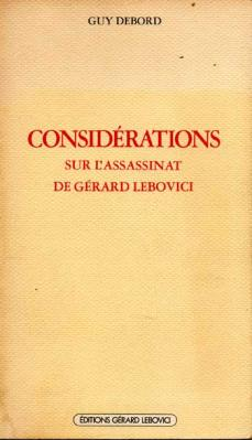 Debord Guy Considérations sur l'assassinat de Gérard Lebovici