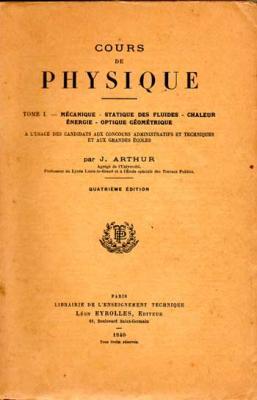 Arthur J. Cours de physique Tome 1 et 2