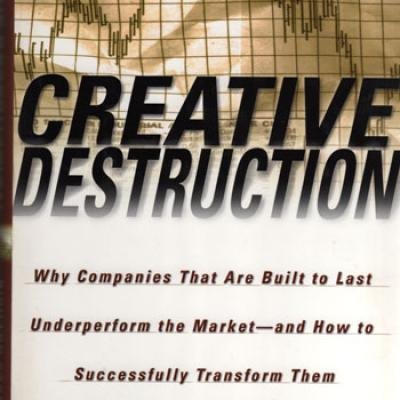 Creative Destruction by R.Foster and S.Kaplan