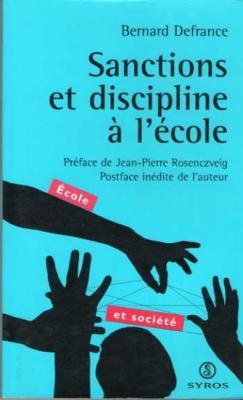 Sanctions et discipline à l'école par Bernard Defrance