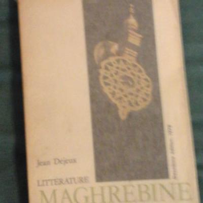 Déjeux Jean Littérature maghrébine de langue française