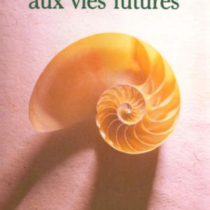 des-vies-anterieures-aux-vies-futures-1.jpg