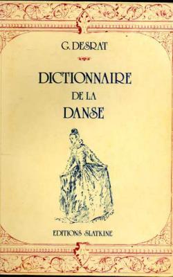 Desrat G. Dictionnaire de la danse