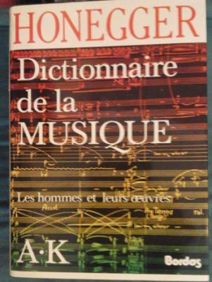 Honegger Dictionnaire de la musique Complet en deux volumes