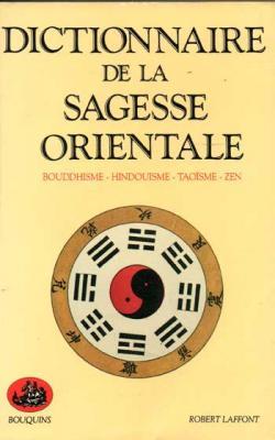 Collectif Dictionnaire de la sagesse orientale