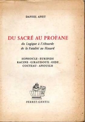 Anet Daniel Du sacré au profane
