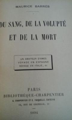 Barrès M. Du sang, de la volupté et de la mort Edition originale